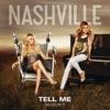 Tell Me (Acoustic Version) [feat. Aubrey Peeples] - Single, Nashville Cast