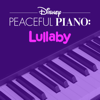 Disney Peaceful Piano: Lullaby - Disney Peaceful Piano