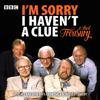 Humphrey Lyttelton & Graeme Garden - I'm Sorry I Haven't A Clue: A Third Treasury  artwork