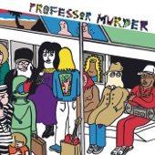 Professor Murder - Free Stress Test
