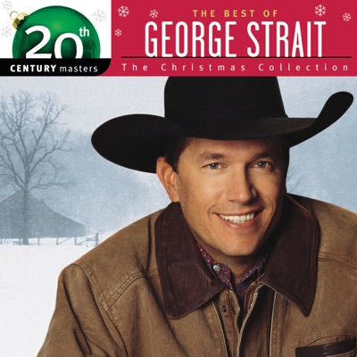 20th Century Masters - The Christmas Collection: The Best of George Strait - George Strait