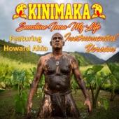 Kinimaka - Sunshine Inna My Life (Instrumental Version) [feat. Howard Ahia] feat. Howard Ahia