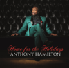 Anthony Hamilton - Home For the Holidays  artwork