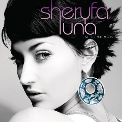 Si tu me vois - Sheryfa Luna