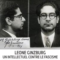 Télécharger Leone Ginzburg, un intellectuel contre le fascisme Episode 1