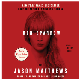 Red Sparrow: A Novel (Unabridged) audiobook