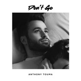 Don't Go - Single