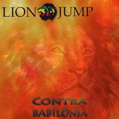 Contra a Babilônia - Lion Jump