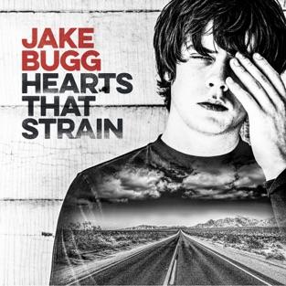 Hearts That Strain – Jake Bugg