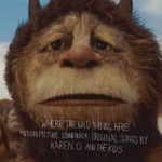 Where the Wild Things Are (Motion Picture Soundtrack)