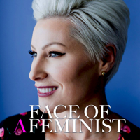 Podcast cover art for Face of a Feminist PODCAST