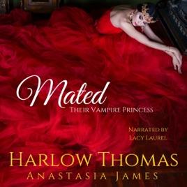 Mated: Their Vampire Princess: A Reverse Harem Paranormal Romance, Book 4  (Unabridged)