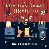 The Boy Least Likely To - When Life Gives Me Lemons I Make Lemonade