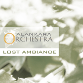 Lost Ambience (Alankara Orchestra)