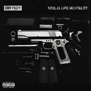 Soulja Life Mentality - Single Mp3 Download
