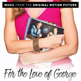 Various Artists – For the Love of George (Original Motion Picture Soundtrack) [iTunes Plus AAC M4A]
