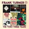The Third Three Years - Frank Turner