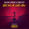 Maxime Honoré - Give Me Ur Love (feat. Cubblepot) artwork