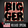 Bigger Big Machine Radio Album Release Special