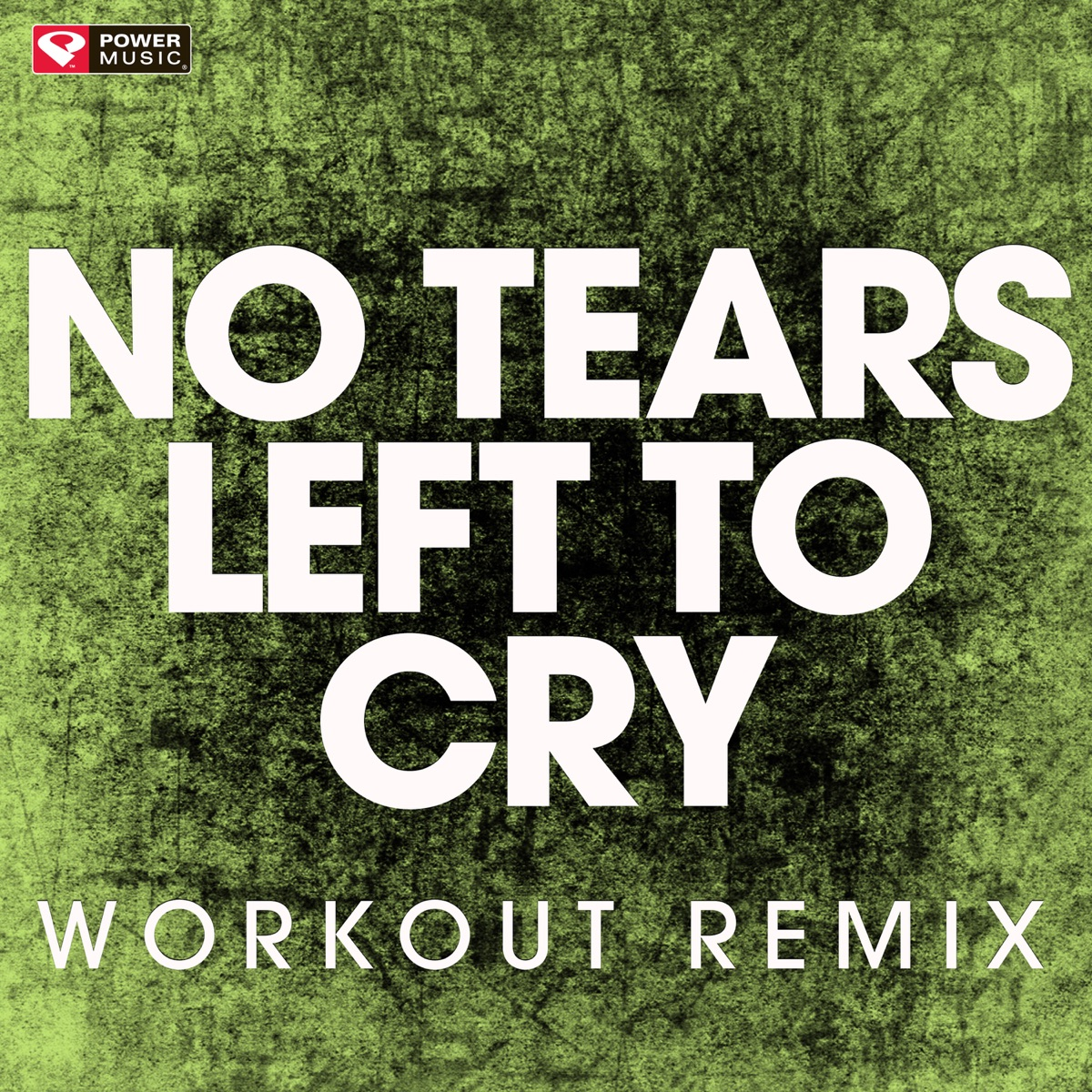 No Tears Left to Cry Album Cover by Power Music Workout