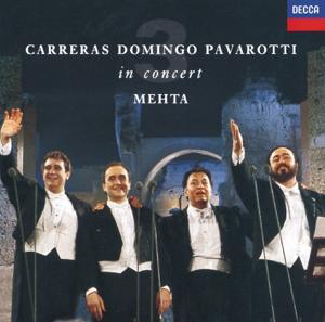 José Carreras, Luciano Pavarotti & Plácido Domingo - The Three Tenors in Concert