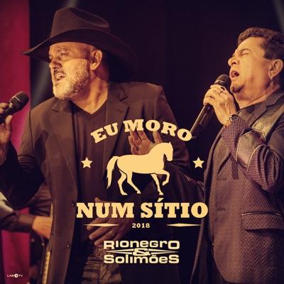 Eu Moro Num Sítio - Single - Rionegro & Solimões