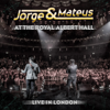 Jorge & Mateus - Live In London - At the Royal Albert Hall - Jorge & Mateus