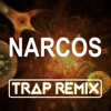 Narcos (Trap Remix) - Trap Remix Guys