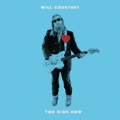 Will Courtney - Too High Now