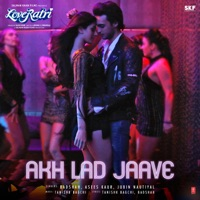 LOVERATRI - Akh Lad Jaave Chords and Lyrics
