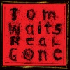 Real Gone (Remastered), Tom Waits