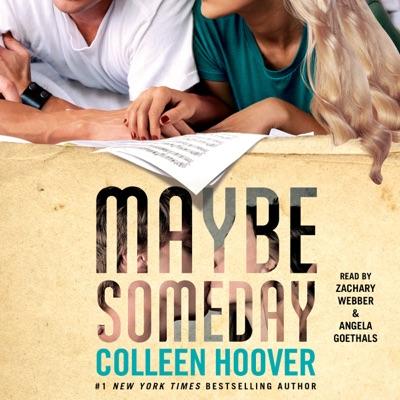 Maybe Someday (Unabridged)