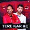 Tere Kar Ke feat AMAN HAYER Single