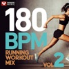 180 BPM Running Workout Mix Vol. 2 (60 Min Non-Stop Running Mix [180 BPM]) ジャケット写真