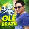 Olé Brazil - Single, Elvis Crespo & Maluma