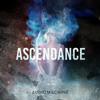 Audiomachine - Ascendance  artwork