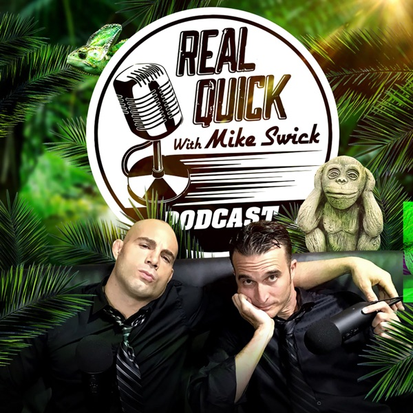 Real Quick w/ Mike Swick Podcast