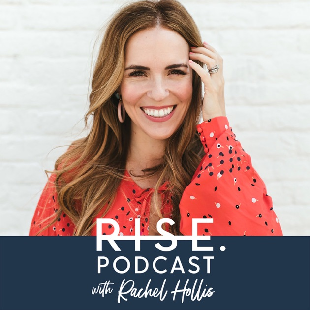 Image result for rise podcast rachel hollis