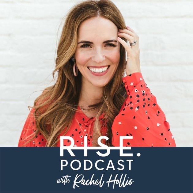 Image result for rise podcast rachel hollis