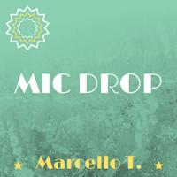 Marcello T. - MIC Drop (Fitness Version) artwork