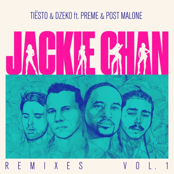 Jackie Chan (feat. Preme & Post Malone) [Remixes, Vol. 1] - EP