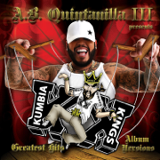 A.B. Quintanilla III / Kumbia Kings Presents Greatest Hits (Album Versions) - A.B. Quintanilla III Presents Kumbia Kings - A.B. Quintanilla III Presents Kumbia Kings