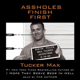 Assholes Finish First (Abridged) audiobook