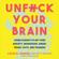 Faith G. Harper, PhD LPC-S ACS ACN - Unf--k Your Brain (Unabridged)