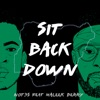 Not3s - Sit Back Down feat Maleek Berry Song Lyrics