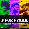 F For Fyaar From Manmarziyaan Single - Amit Trivedi, Vicky Kaushal, Mast Ali & Sikander Khalon mp3