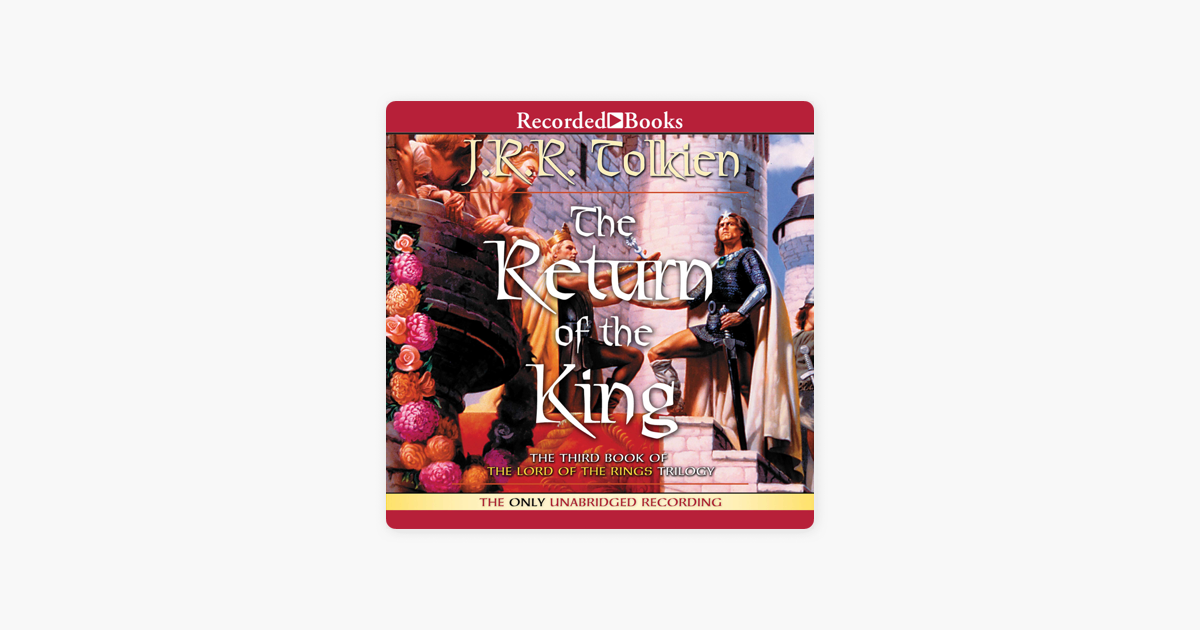 The Return of the King: Book Three in the Lord of the Rings Trilogy - J.R.R. Tolkien