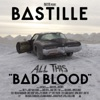 Bastille - What Would You Do