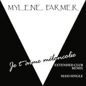 Je T'aime Mélancolie (Extended Club Remix)
