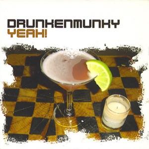 Drunkenmunky - Yeah!